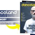 Snello e frizzante, il numero di aprile e maggio 2021 di Danceland. La cover story è dedicata ad un guru indiscusso dell'elettronica, Moby, mentre le interviste vedono protagonisti Rudeejay, Rockets, […]